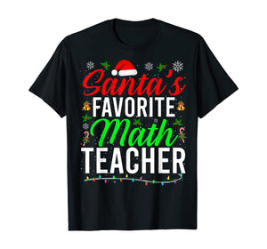 Santa's Favorite Math Teacher Cute Math Christmas Gifts T-Shirt
