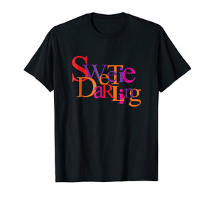 Fabulous Sweetie Darling T-Shirt
