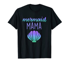 Load image into Gallery viewer, Mermaid Mama Mom Mermaid Birthday Party Shirt