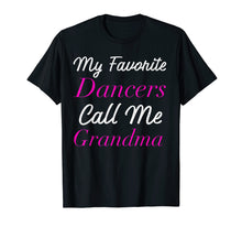 Load image into Gallery viewer, Dance Grandma Shirt