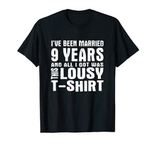 Load image into Gallery viewer, 9th Year Anniversary Shirt Nine Year Wedding Married Tee