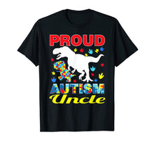 Load image into Gallery viewer, Proud Autism Uncle T-shirt Dinosaur T-rex Autism awareness