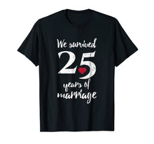 Load image into Gallery viewer, 25th Wedding Anniversary T-Shirt Funny Gift For Couples