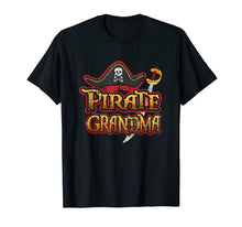 Load image into Gallery viewer, Pirate Grandma T Shirt Birthday Party Cruise Night Skull