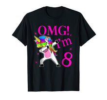 Load image into Gallery viewer, 2011 Bday Gift OMG! I'm 8 years Old Unicorn Dabbing TShirt