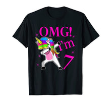Load image into Gallery viewer, 2012 Bday Gift OMG! I'm 7 years Old Unicorn Dabbing TShirt