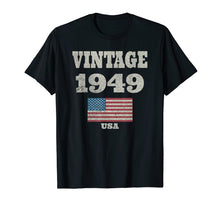 Load image into Gallery viewer, 70th Birthday Gift Vintage USA Flag 1949 T-shirt Design