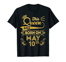 Load image into Gallery viewer, Queen are Born in May 2009 10th Birthday Shirt Girls