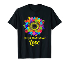 Load image into Gallery viewer, Accept Understand Love Autism Awareness Sunflower T-Shirt