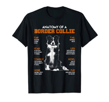 Load image into Gallery viewer, Anatomy Of A Border Collie Dogs T Shirt Funny Gift