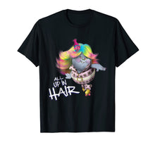 Load image into Gallery viewer, DreamWorks' Trolls All up in Hair T-Shirt
