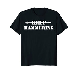 Keep Hammering Archery Motivational TShirt