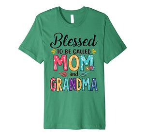 Blessed To Be Called Mom And Grandma Flower T-Shirt Premium T-Shirt