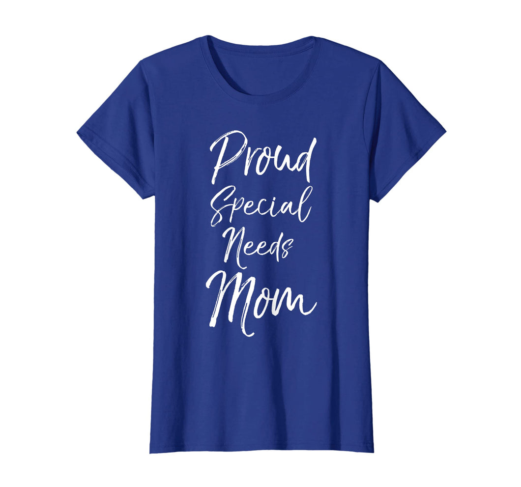 Proud Special Needs Mom Shirt for Women Cute Mother's Day