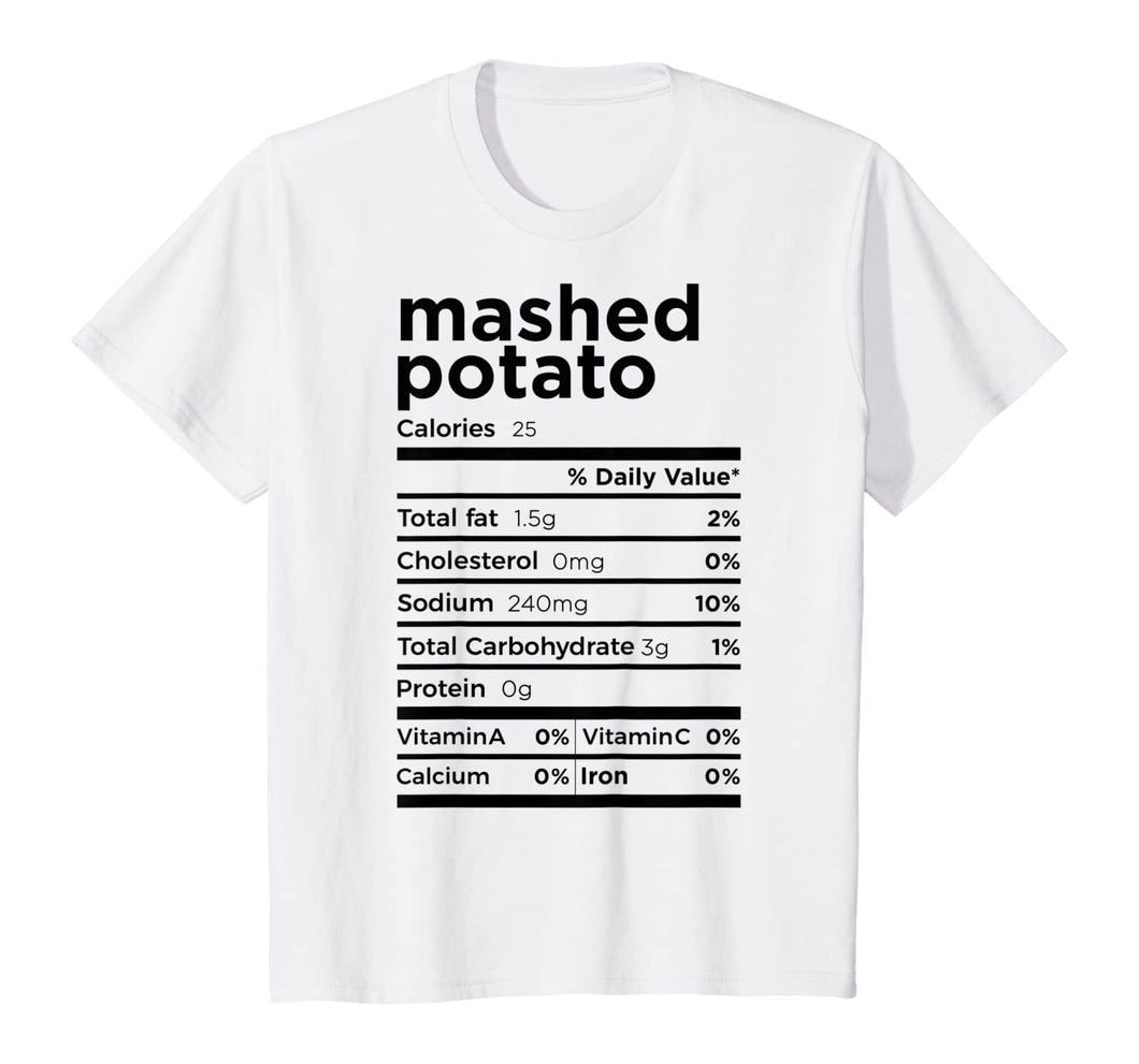 Mashed Potato Nutrition Fact Gift Funny Thanksgiving Costume T-Shirt