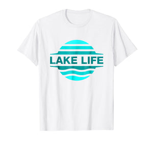 Life is Better by the Lake | Men and Women T-Shirt