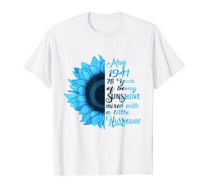 Being Sunshine T-Shirt 78th Birthday Gifts May 1941 Shirt
