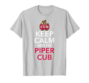 Keep Calm and Fly Piper Cub Aviation T-Shirt