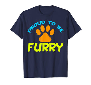 Proud to Be Furry T-Shirt - Furries Gift