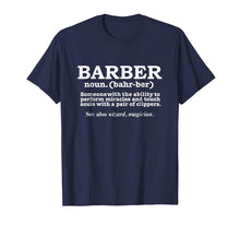 Load image into Gallery viewer, Best Barber Definition Ever Funny T-shirt Barbershop