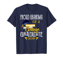 Load image into Gallery viewer, Proud Grandma Of A College Graduate 2019 Happy Day Love Shir