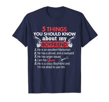Load image into Gallery viewer, 5 Things You Should Know About My Boyfriend funny t-shirt