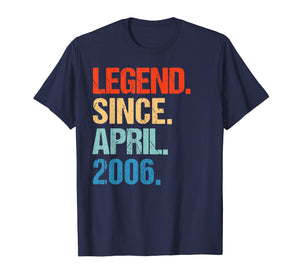 Legend Since April 2006 13th Birthday Gift 13 Yrs Old Tshirt