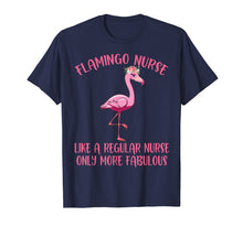 Load image into Gallery viewer, Pink Flamingo Nurse Shirt - Funny Flamingo Shirts