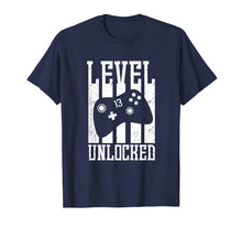 Load image into Gallery viewer, Level 13 Unlocked Shirt - 13th Birthday Video Gamer Gift
