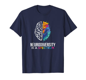Neurodiversity Is A Spectrum TShirt For ASD, ADHD,Tourette's