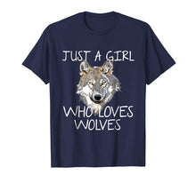 Load image into Gallery viewer, Just A Girl Who Loves Wolves Tshirt Cute Wolf Tee Shirt Gift