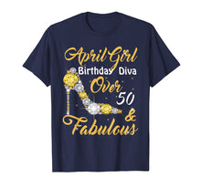 Load image into Gallery viewer, April Girl Birthday Diva Over 50th & Fabulous T-shirt
