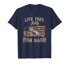 Load image into Gallery viewer, Live Free and Fish Hard Patriotic Fishing USA T-Shirt
