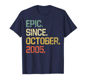 14 Years Old Shirt Gift- Epic Since October 2005  T-Shirt