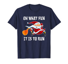 Load image into Gallery viewer, Oh What Fun It Is To Run Funny Christmas Santa Running Gift T-Shirt