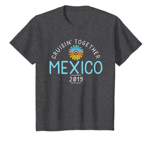 Mexico Family Cruise 2019 T-Shirt Matching Group Shirt