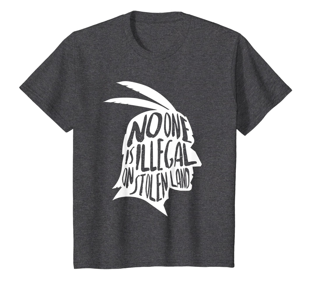 No One Is Illegal On Stolen Land Shirt Immigrants T-Shirt