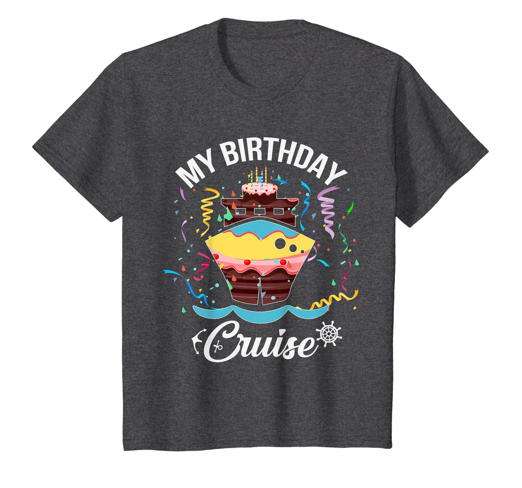 My Birthday Cruise T Shirt for Men, Women and Kids