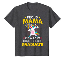 Load image into Gallery viewer, Proud Mama Of A 2019 High School Graduate Shirt Unicorn Dab