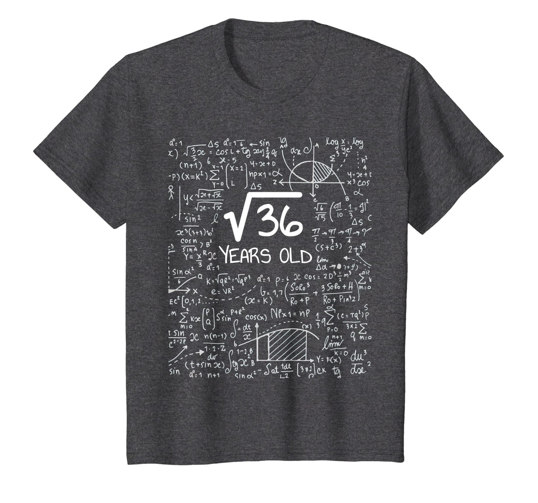 Kids 6th Birthday Gift T-Shirt - Square Root of 36: 6 Years Old