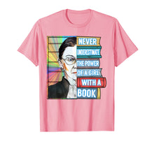 Load image into Gallery viewer, Ruth Bader Ginsburg TShirt Never Underestimate Power of Girl