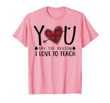 Load image into Gallery viewer, Red Plaid YOU Are The Reason I Love To Teach Teacher T-Shirt