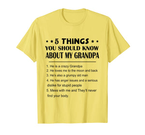 5 Things You Should Know About My Grandpa T-Shirt