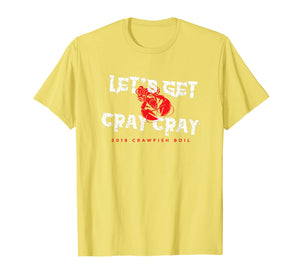 Annual Crawfish Boil Shirt - Let's Get Cray Cray