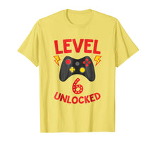 Load image into Gallery viewer, Level 6 Unlocked - Funny 6 Year Old Gamer Birthday Shirt