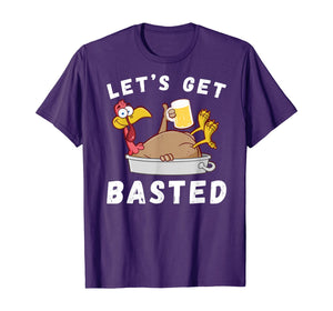 Let's Get Basted Beer Drinking Turkey Funny Thanksgiving T-Shirt