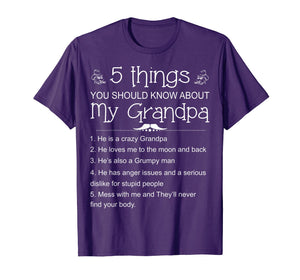 5 Things You Should Know About My Grandpa Shirt - Funny Gift