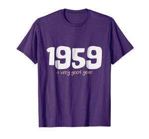 1959 A Very Good Year! Happy 60th Birthday T-Shirt