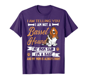 Basset Hound I'm Telling My Mom TShirt Dog Mother's Day