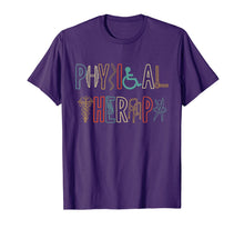 Load image into Gallery viewer, Physical Therapy - Physical Therapist  T-Shirt